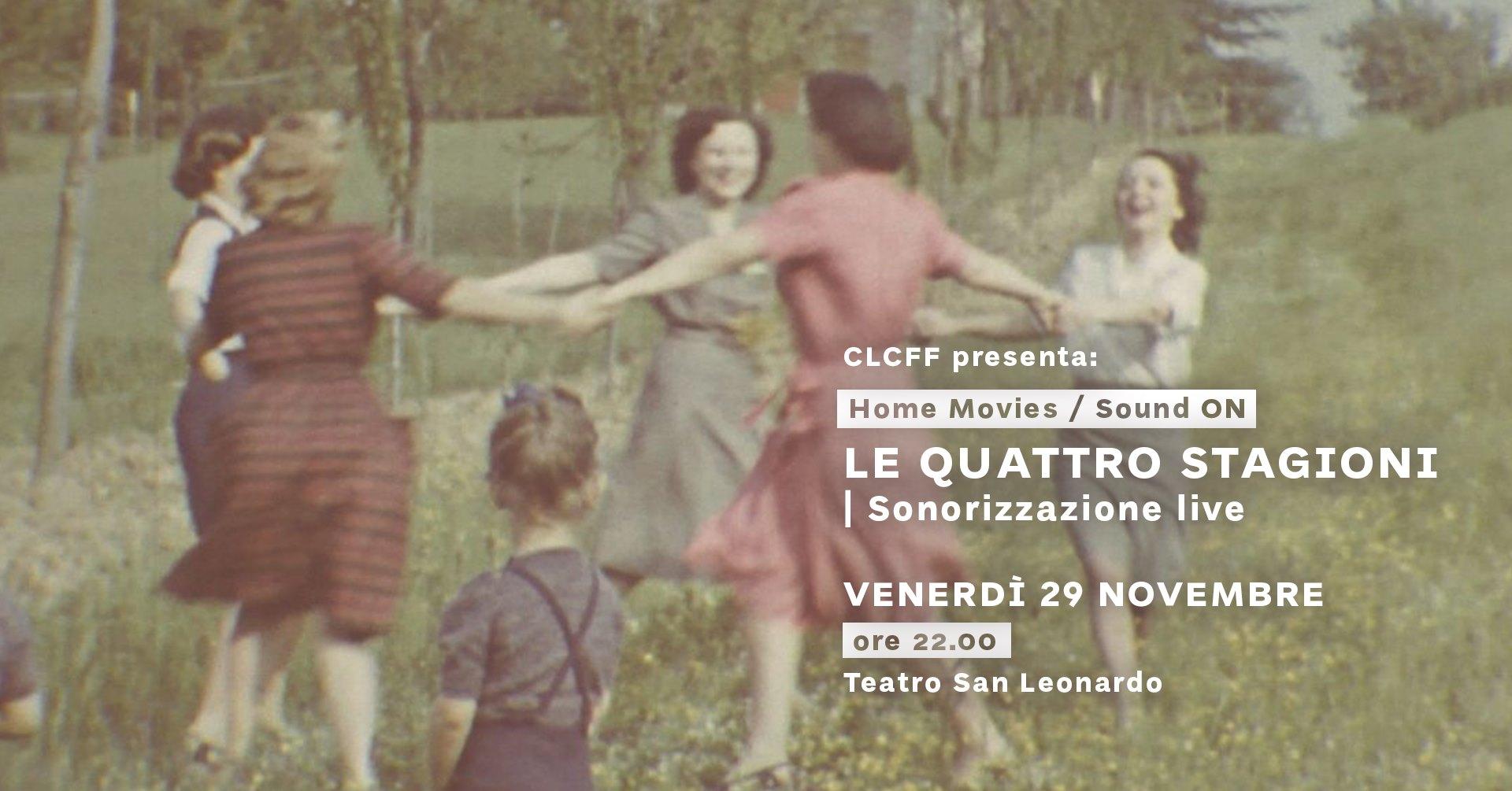 CLCFF Presenta: Home Movies / Sound 🅞🅝 ► sonorizzazione live