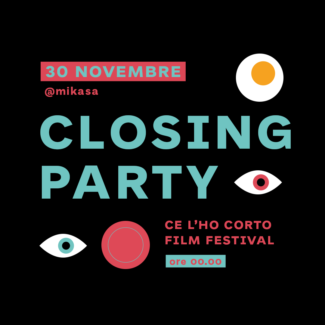 Ce l'ho Corto Film Festival – Closing Party