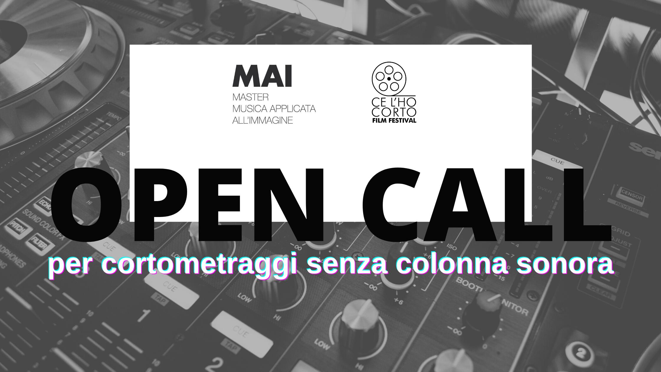 OPEN CALL PER CORTOMETRAGGI SENZA COLONNA SONORA